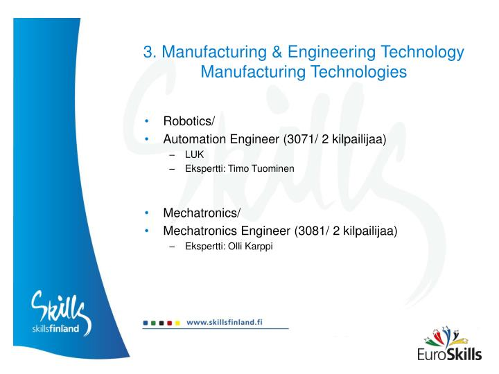 3. Manufacturing & Engineering Technology Manufacturing Technologies