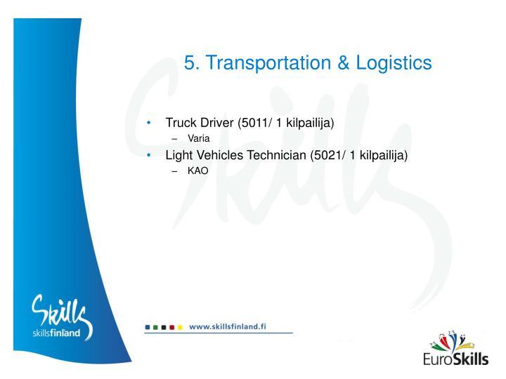 5. Transportation & Logistics