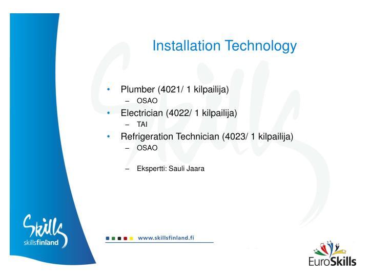 Installation Technology