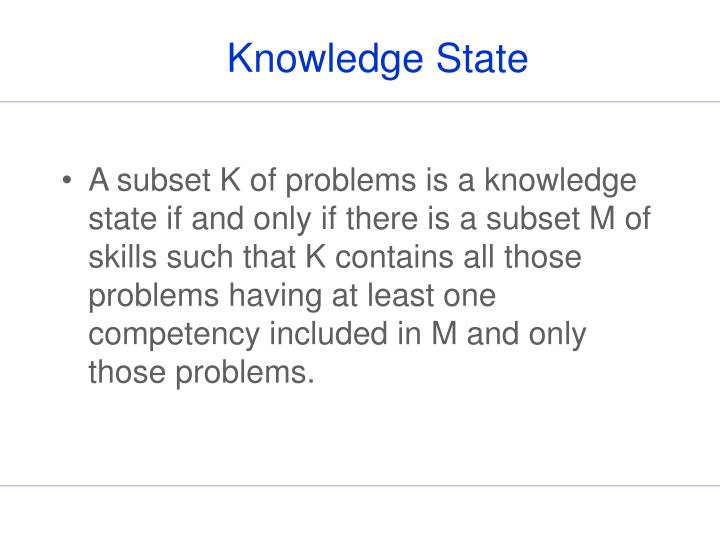 Knowledge State