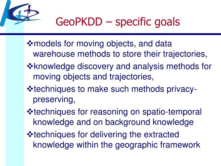 GeoPKDD – specific goals