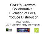 caff s growers collaborative evolution of local produce distribution