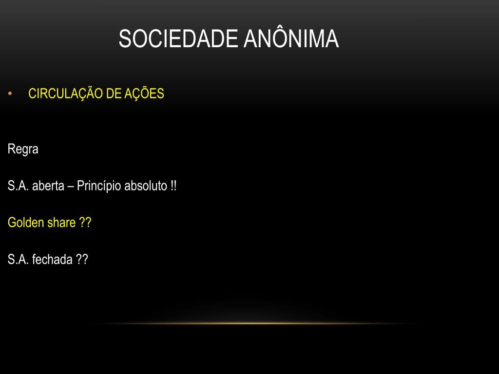Ação declaratória - Sociedade anônima fechada - Dissolução parcial ...