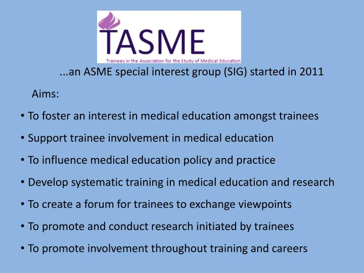 ...an ASME special interest group (SIG) started in 2011