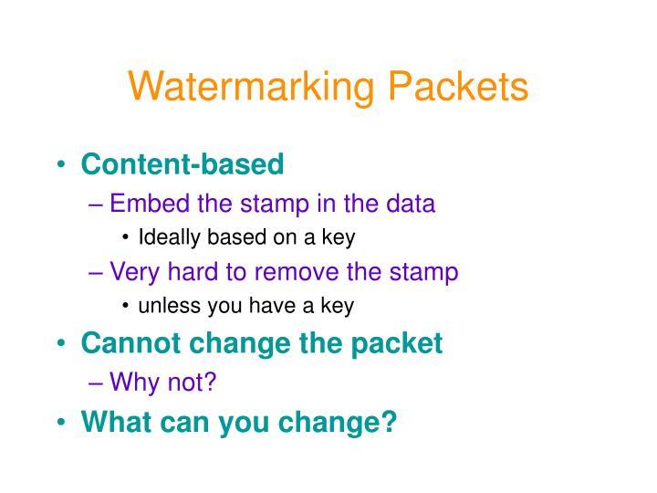 Watermarking Packets