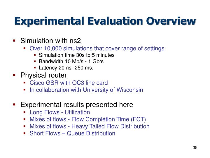 Experimental Evaluation Overview