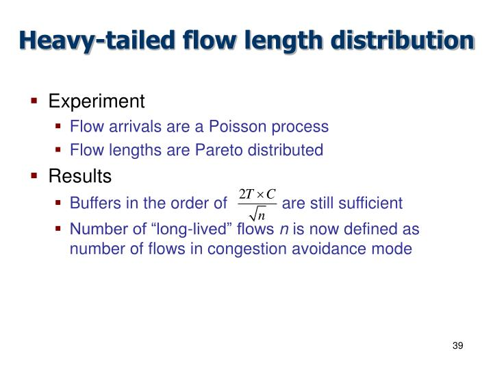 Heavy-tailed flow length distribution