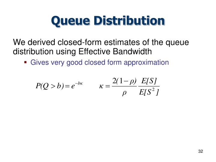 Queue Distribution