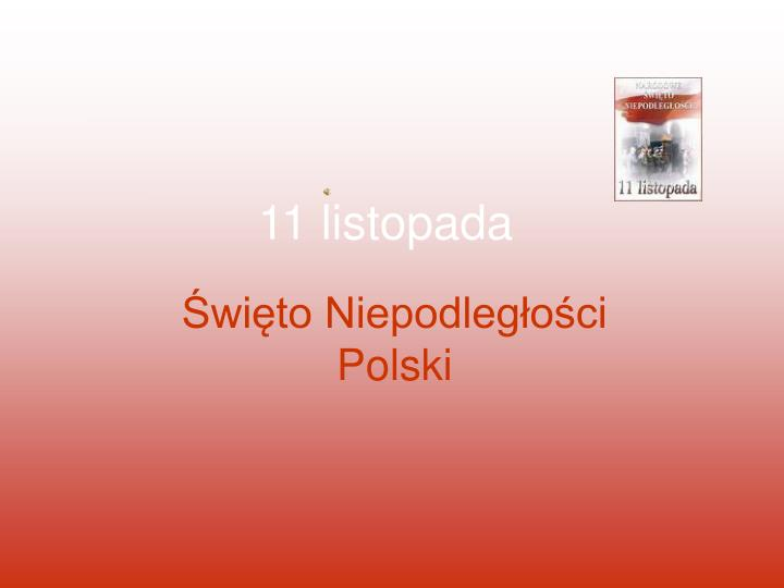 Ppt 11 Listopada Powerpoint Presentation Free Download