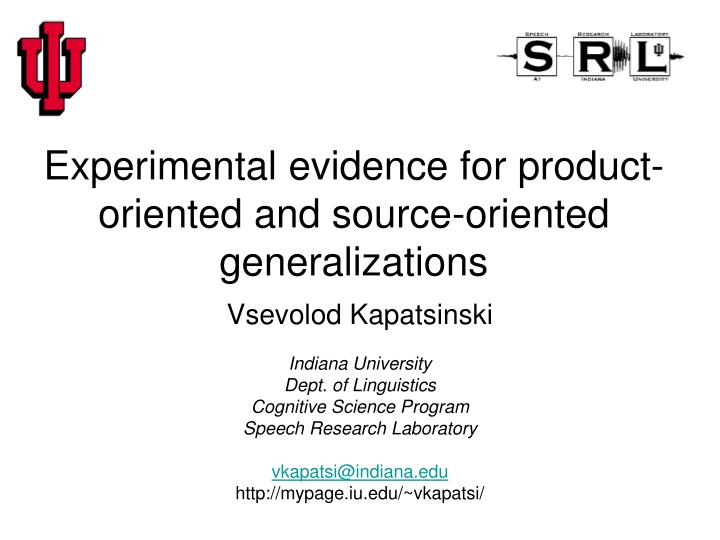 experimental evidence for product oriented and source oriented generalizations n.