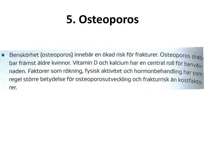 5. Osteoporos