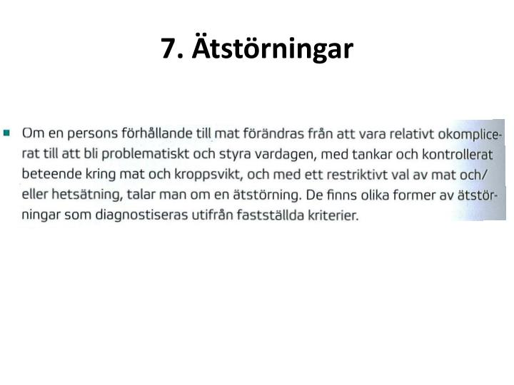 7. Ätstörningar