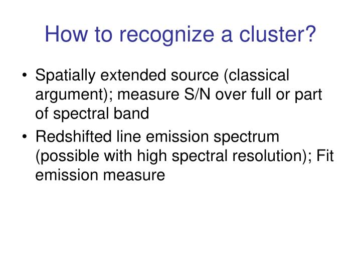 How to recognize a cluster?
