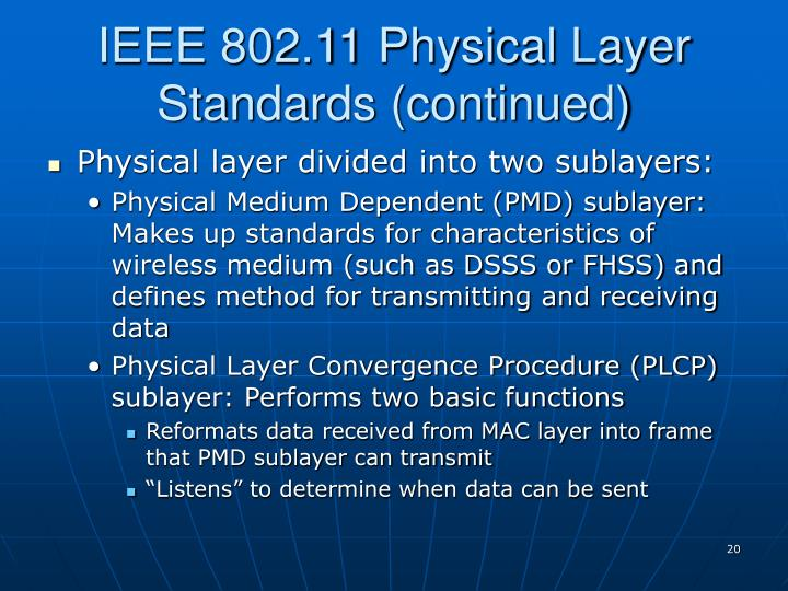 IEEE 802.11 Physical Layer Standards (continued)