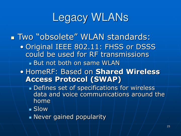 Legacy WLANs