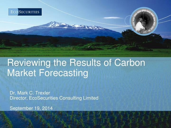 Reviewing the results of carbon market forecasting