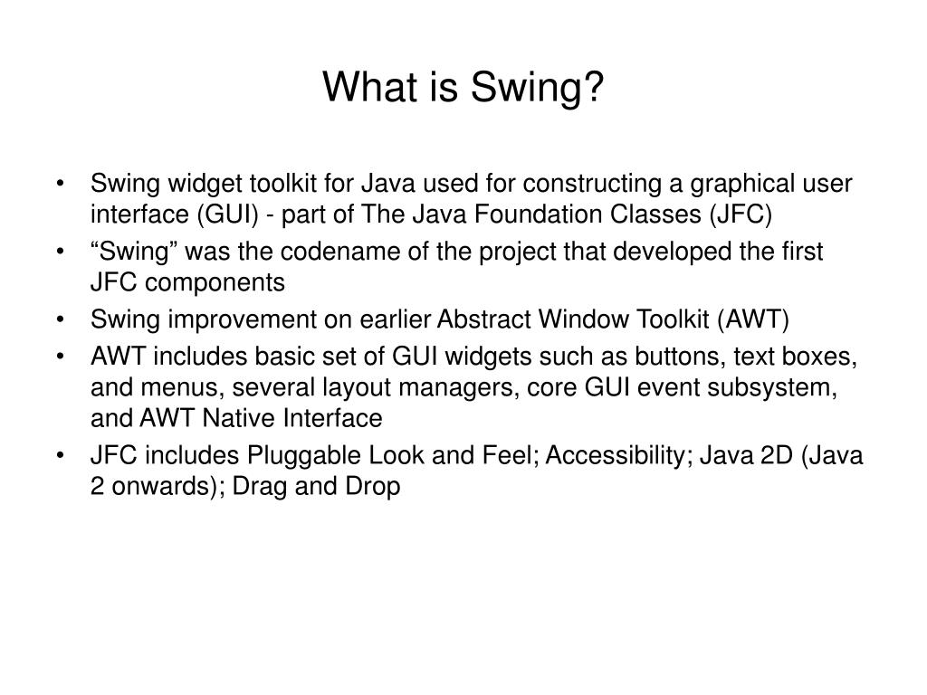 PPT - Java Swing Overview PowerPoint Presentation - ID:4598508