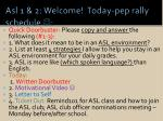 asl 1 2 welcome today pep rally schedule