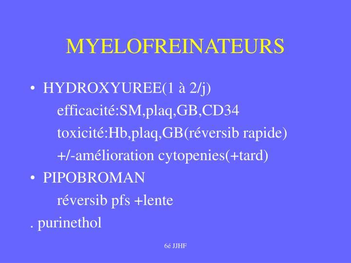 MYELOFREINATEURS