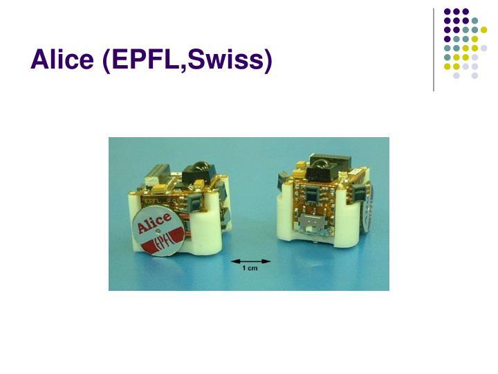 Alice (EPFL,Swiss)