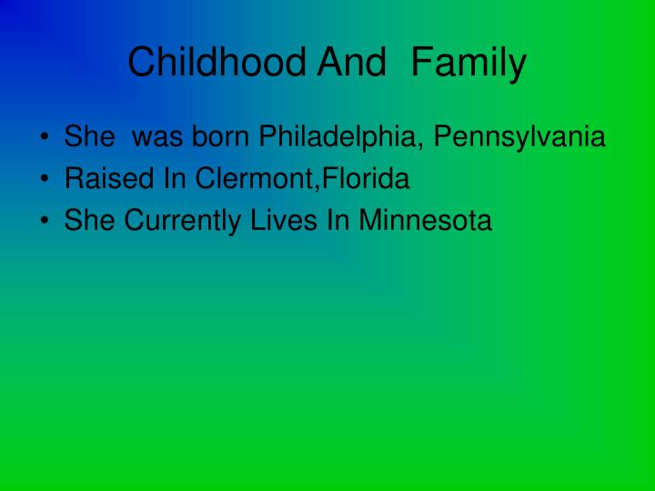 Childhood and family