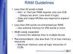 ram guidelines