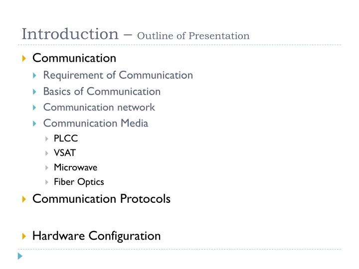 Introduction outline of presentation