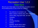 recreation use 1 2 3 new item