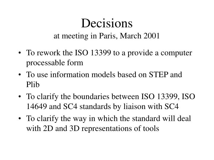 Decisions at meeting in paris march 2001