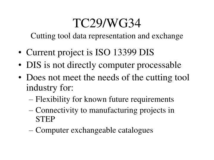 Tc29 wg34 cutting tool data representation and exchange