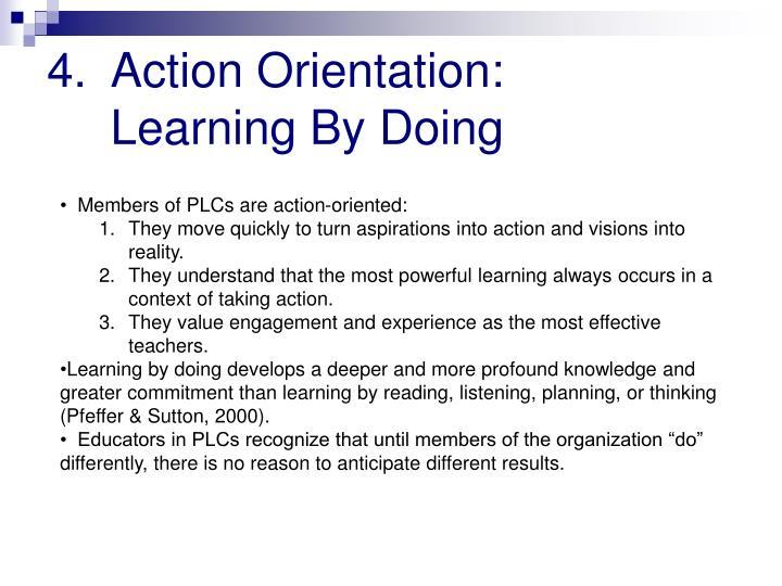 Action Orientation: