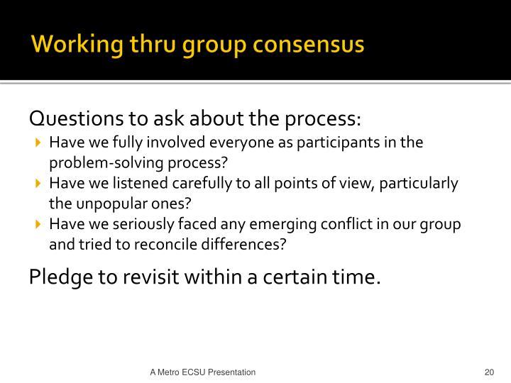 Working thru group consensus