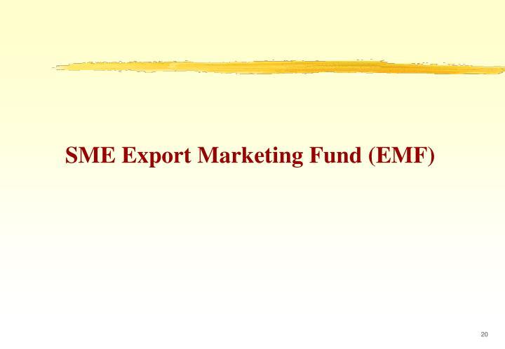 SME Export Marketing Fund (EMF)