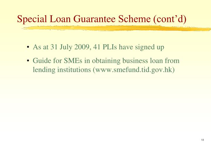 As at31 July 2009, 41 PLIs have signed up