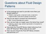 questions about fluid design patterns1
