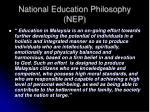 national education philosophy nep