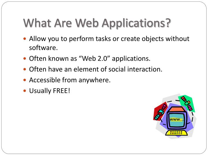 What Are Web Applications?