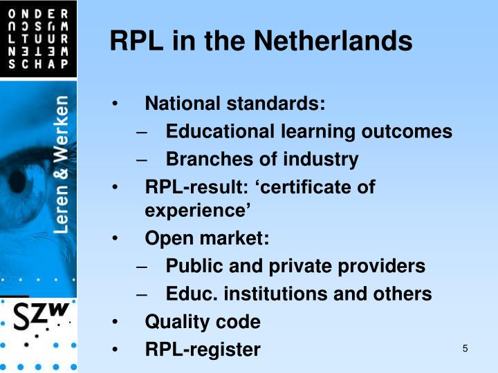 RPL in the Netherlands