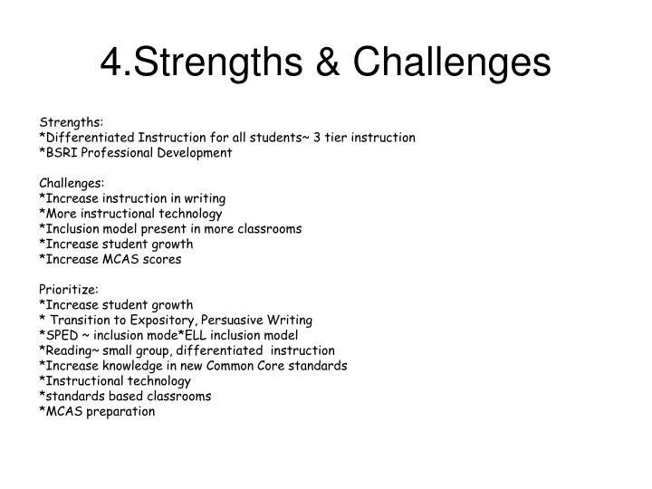 4.Strengths & Challenges