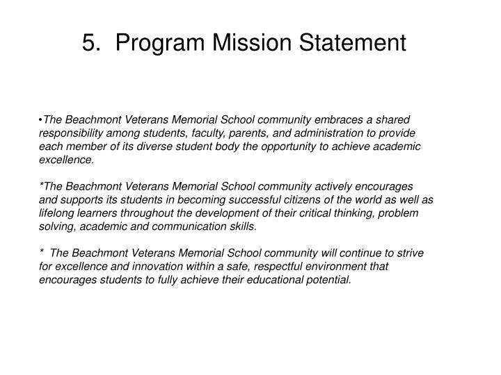 5.  Program Mission Statement