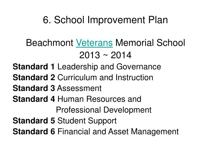 6. School Improvement Plan
