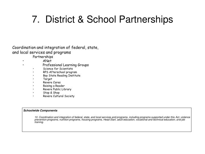 7.  District & School Partnerships