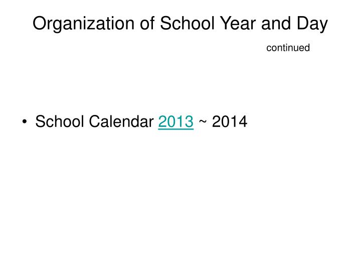 Organization of School Year and Day