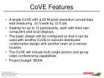cove features