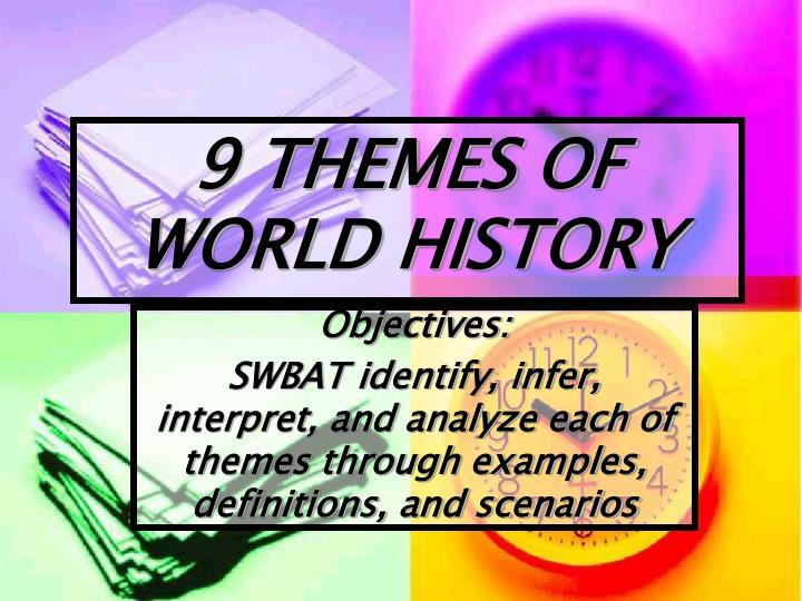 9 themes of world history