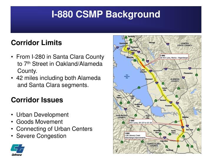 I-880 CSMP Background