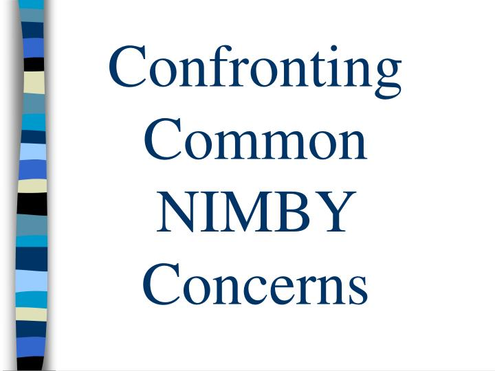 Confronting common nimby concerns
