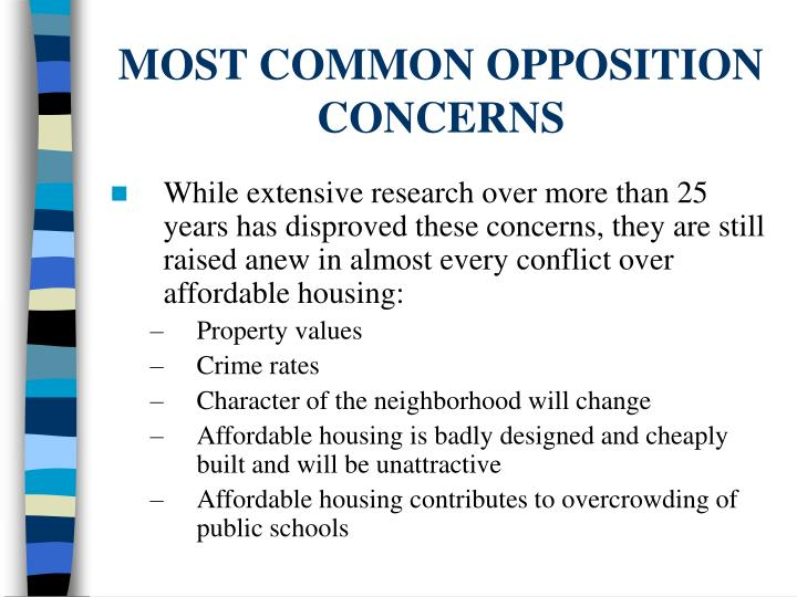MOST COMMON OPPOSITION CONCERNS