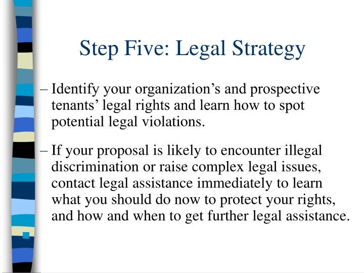 Step Five: Legal Strategy