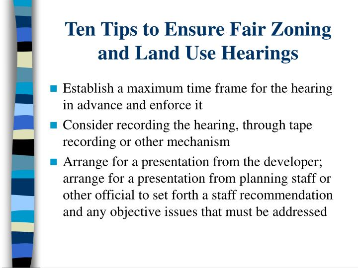 Ten Tips to Ensure Fair Zoning and Land Use Hearings